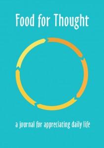 appreciative journal, Food for Thought, appreciative inquiry